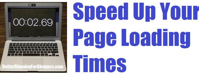 How to Speed Up Your Page Loading Times