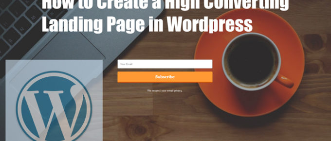 how-to create-a-high-converting-landing-page-in-wordpress
