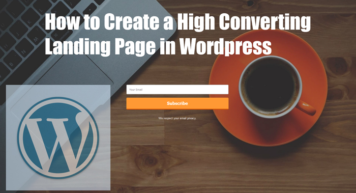 Creating a WordPress Landing Page that Converts